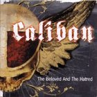 CALIBAN The Beloved and the Hatred album cover