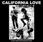CALIFORNIA LOVE Post-Mortem Emanations album cover