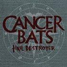 CANCER BATS Hail Destroyer album cover