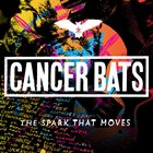 CANCER BATS The Spark That Moves album cover
