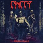 CANCER — Shadow Gripped album cover