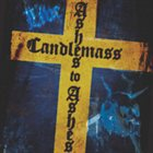 CANDLEMASS Ashes to Ashes album cover