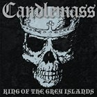 CANDLEMASS King of the Grey Islands Album Cover