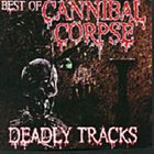 CANNIBAL CORPSE Deadly Tracks. Best Of album cover
