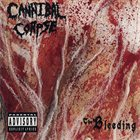 CANNIBAL CORPSE The Bleeding album cover