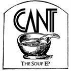 CANT The Soup EP album cover