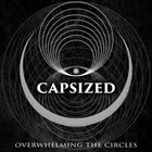 CAPSIZED Overwhelming The Circles album cover