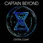 CAPTAIN BEYOND Crystal Clear (aka Night Train Calling) album cover