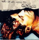 CARCASS Wake Up And Smell The... album cover