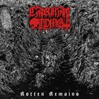 CARNAL TOMB Rotten Remains album cover