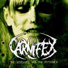 CARNIFEX The Diseased and the Poisoned album cover