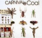 CARNIVAL IN COAL French Cancan / Fear Not CinC album cover