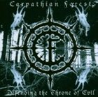 CARPATHIAN FOREST Defending the Throne of Evil album cover