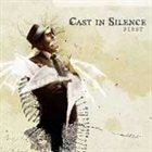 CAST IN SILENCE First album cover