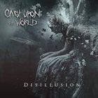 CAST UPON THE WORLD Disillusion album cover