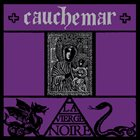 CAUCHEMAR La Vierge Noire album cover
