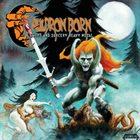CAULDRON BORN Sword and Sorcery Heavy Metal album cover