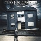 CAUSE FOR CONFUSION Days Of Confusion album cover