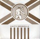 CAVITY Cavity / Bongzilla album cover
