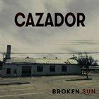 CAZADOR Broken Sun album cover