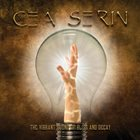 CEA SERIN The Vibrant Sound of Bliss and Decay album cover