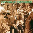 CEPHALIC CARNAGE Exploiting Dysfunction album cover