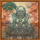 CEREBRAL FIX Disaster of Reality album cover