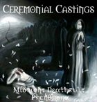 CEREMONIAL CASTINGS Midnight Deathcult Phenomena album cover