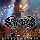 CHAOS SYNOPSIS Live Dementia album cover
