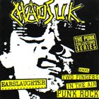 CHAOS U.K. Earslaughter / 100% Two Fingers In The Air Punk Rock album cover