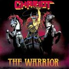 CHARIOT The Warrior album cover