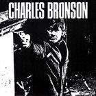 CHARLES BRONSON Charles Bronson album cover