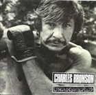 CHARLES BRONSON Charles Bronson / Unanswered album cover