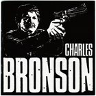 CHARLES BRONSON Complete Discocrappy album cover