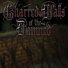 CHARRED WALLS OF THE DAMNED Charred Walls of the Damned album cover