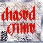 CHASED CRIME Bronx album cover
