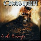 CHASTAIN In an Outrage album cover