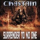 CHASTAIN Surrender to No One album cover