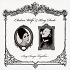 CHELSEA WOLFE Sing Songs Together album cover