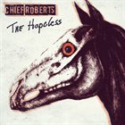 CHIEF ROBERTS The Hopeless album cover
