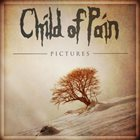 CHILD OF PAIN Pictures album cover