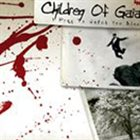 CHILDREN OF GAIA I Pray To Watch You Bleed album cover