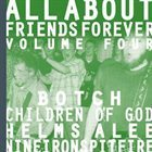 CHILDREN OF GOD All About Friends Forever Volume Four album cover