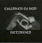 CHILDREN OF GOD Victimized album cover