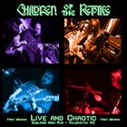 CHILDREN OF THE REPTILE Live And Chaotic - First Mission album cover