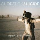 CHOPSTICK SUICIDE Captain's Poolside Stories album cover