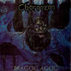 CHORONZON — Magog Agog album cover