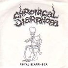 CHRONICAL DIARRHOEA Royal Diarrhoea album cover