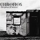CHRONOS The Grips Of Winter album cover