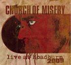 CHURCH OF MISERY Live at Roadburn 2009 album cover